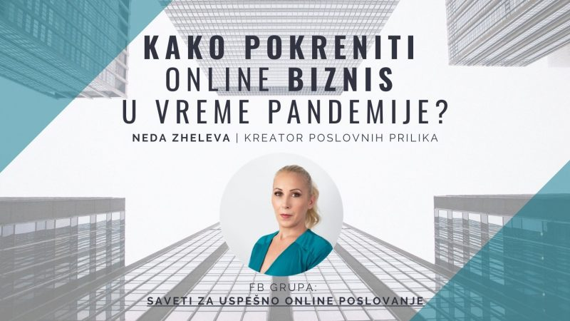 Kako pokrenuti online biznis u vreme pandemije